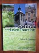 Laissez-vouz Conter Le Pays Loire Touraine Autour De Vouvray [Carte Postale Publicitaire De Tourisme] - Vouvray