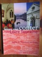 Laissez-vouz Conter Le Pays Loire Touraine Autour De Montlouis Sur Loire [Carte Postale Publicitaire De Tourisme] - Autres Communes