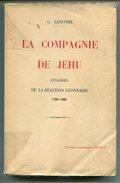Révolution Française Royalisme Lyon G. LENOTRE La Compagnie De Jéhu 1931 - Livres, BD, Revues