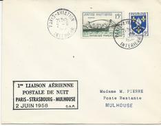 LETTRE 1958 AVEC CACHET 1° LIAISON AERIENNE POSTALE DE NUIT PARIS-STRASBOURG-MULHOUSE - Luftpost