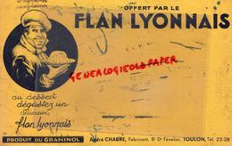 83- TOULON- 69 - LYON - BUVARD FLAN LYONNAIS- ANDRE CHABRE FABRICANT BD DR FENELON- TOULON -PRODUIT DU GRAMINOL - Food