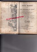 86 -SAINT MARTIN SON MONASTERE DE LIGUGE-DOM FRANCOIS CHAMARD-POITIERS LIBRAIRIE HENRI OUDIN -1873-PARIS VICTOR PALME - Poitou-Charentes