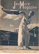 Jeunesse Magazine N°41 (2 ème Année) Du 9/10/1938 Pierre Junqua Vous Par Le Jean URRUTY Champion Du Monde Au Petit Gant - Magazines Et Périodiques