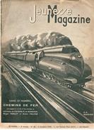 Jeunesse Magazine N°40 (2 ème Année) Du 2/10/1938 Chemin De Fer Couverture De E.-A. SCHEFFER - Altre Riviste