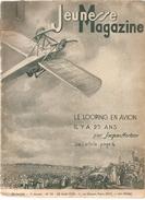 Jeunesse Magazine N°35 (2 ème Année) Du 28/08/1938 Le Looping En Avion Il A 25 Ans Par Jacques Mortane - Magazines Et Périodiques
