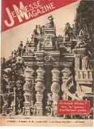 Jeunesse Magazine N°20 (3 ème Année) Du 14/05/1939 Un Temple Hindou? - Altre Riviste