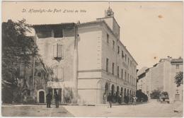 SAINT HIPPOLYTE DU FORT (30) - L'HOTEL DE VILLE - Autres Communes