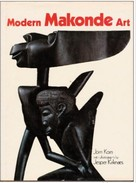 MODERN MAKONDE ART, East Africa - Jörn Korn - Photos : Jesper Kirknaes - Hamlyn, London, 1974 - ART MAKONDE - Africain - Beaux-Arts