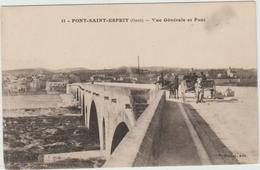 PONT SAINT ESPRIT (30) - VUE GENERALE ET PONT - Pont-Saint-Esprit