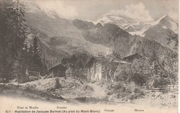Haute Savoie - Habitation De Jacques Balmat Au Pied Du Mont Blanc - Chamonix-Mont-Blanc