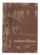Livre , Régionalisme  , Ile De France , AUBERVILLIERS De Léon BONNEFF, 1981 , 291 Pages ,  Frais Fr :5.95 € - Ile-de-France