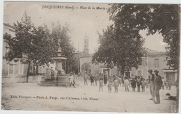 JONQUIERES (30) - PLACE DE LA MAIRIE - Autres Communes