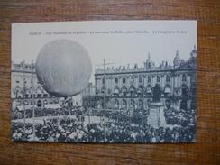 Réédition ... Nancy Fête Nationale Du 14 Juillet , Le Lancement Du Ballon , Place Stanislas , Le Chargement Du Lest - Nancy