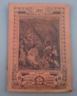 Calendriers 011, Almanach Du Pèlerin 1901 - Calendriers