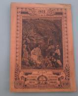 Calendriers 012, Almanach Du Pèlerin 1902 - Calendriers