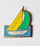 Pin's Bateau Voilier Adeline Villers Sur Mer - 35R - Villes