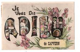65 - CAPVERN . JE VOUS DIS ADIEU DE CAPVERN - Réf. N°1242 - - Other Municipalities