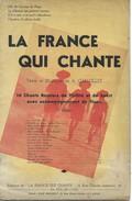"""Carnet De Chants : """"LA FRANCE QUI CHANTE"""" - A. Grémillet. - Chant Chorale"""
