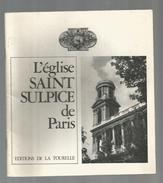 Livre , Régionalisme  , Ile De France ,  L'église Saint Sulpice De Paris, 1971, 24 Pages , Frais 1.95 € - Ile-de-France