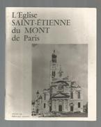 Livre , Régionalisme  , Ile De France ,  L'église Saint Etienne Du Mont De Paris, 1976, 32 Pages , Frais 1.95 € - Ile-de-France