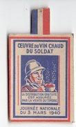 OEUVRE DU VIN CHAUD DU SOLDAT  JOURNEE NATIONALE DU 3 MARS 1940  PETITE CHROMO CARTONNEE - 1939-45
