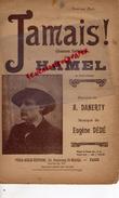 PARTITION MUSICALE- JAMAIS CREE PAR HAMEL-DANERTY- EUGENE DEDE- PELE MELE EDITION PARIS- 1916  GUERRE 1914-1918- BOCHES - Partitions Musicales Anciennes