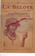 PARTITION MUSICALE-  LA BELOTE- MISTINGUETT- JAVA- EDITEUR FRANCIS SALABERT-PARIS BRUXELLES- CASINO DE PARIS - Partitions Musicales Anciennes