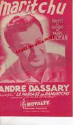 PARTITION MUSICALE- MARITCHU-MARC LANJEAN-ANDRE DASSARY-LE MARIAGE DE RAMUNTCHO- ROYALTY PARIS 1957 - Partitions Musicales Anciennes