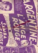 PARTITION MUSICALE- ARGENTINE ET L' ANGE ROUGE-FRANCIS LOPEZ-LUIS MARIANO-GEO KOGER-LOUIS FERRARI-1949-BEUSCHER - Partitions Musicales Anciennes