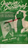PARTITION MUSICALE- PREMIER PRINTEMPS-SAMBA-DEAUVILLE-YVES MONTAND-ANDRE CLAVEAU-JACQUES PLANTE-HUBERT GIRAUD-BEUSCHER - Partitions Musicales Anciennes