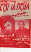 PARTITION MUSICALE-C'EST LA FIESTA- SERGELYS-E. PRUD'HOMME- MARIE JOSE- ACCORDEON-EDITEUR MONDIA PARIS - Partitions Musicales Anciennes