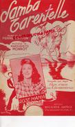 PARTITION MUSICALE- SAMBA TARENTELLE- PIERRE GUITTON-MARGUERITE MONNOT-ROSE MANIA-BEUSCHER PARIS 1950 - Partitions Musicales Anciennes