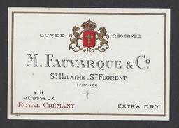Etiquette De Vin Mousseux Royal Crémant 1890/1930  - Cuvée Réservée -  M. Fauvarque à St Hilaire St Florent (49) - Labels