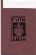 CARNET DE MEMBRE  F G T B (Belgique) Avec Quelques Timbres Année 1974 COMMUNE PIPAIX  -LEUZE Voir Scannes - Wetten & Decreten