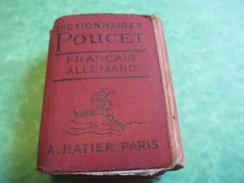 Ancien Mini Dictionnaire De Poche/Diction. Poucet/Français -Allemand/Hatier/Paris/Imp Belgique/Vers 1960     DIC2 - Woordenboeken