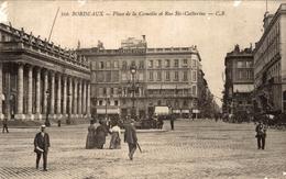 BORDEAUX   PLACE DE LA COMEDIE ET RUE STE CATHERINNE - Bordeaux