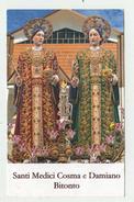 Bitonto (Bari) - Santi Medici Cosma E Damiano - Devotion Images