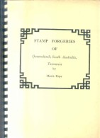 STAMP FORGERIES OF QUEENSLAND, SOUTH AUSTRALIA, TASMANIA BY MAVIS POPE 1991 125 PAGES RARISIME - Vervalsingen En Reproducties