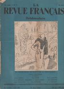 LA REVUE FRANCAISE 22 04 1928 - AVIATION RAID COSTES LE BRIX - VOTE DES FEMMES - MARIE GASQUET - MAX JACOB - BOURGES - - Other