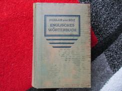 Englisches Wörterbuch (Ziegler Und Seiz) De 1942 - Livres Scolaires