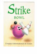 Cpm Publicité Sport STRIKE BOWL Bowling Quille - Ouverture 1990 - 29 BREST - Bowling