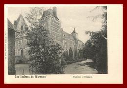 Belgique *  Waremme   * Le Chateau D'otrange    ( Scan Recto Et Verso) - Waremme