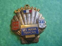 Insigne De Marche Sportive/Euraudax /Les Audax Français/50 Km/VERNON/Vers 1990-2000    SPO114 - Deportes