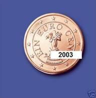 ** 1 CENT AUTRICHE 2003 PIECE NEUVE ** - Autriche