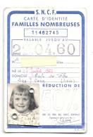 FRANCE  CARTE  S.N.C.F..IDENTITE FAMILLE NOMBREUSE .745..50%.1960...TBE.. SCAN - Abonnements Hebdomadaires & Mensuels