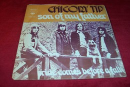 CHICORY  TIP  °°°  SON OF MY FATHER - Collections Complètes