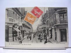 62 - BERCK PLAGE - LA RUE DE PARIS - ANIMEE - COMMERCES - CHARCUTERIE - 1921 - Berck