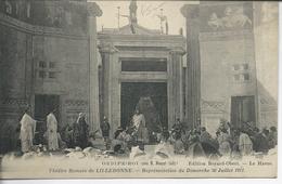 76 Lillebonne Théatre Romain Oedipe Roi 30juillet 1911 - Lillebonne