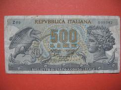 Billet De Banque  De 500 Lire  Republbica Italiana N° O 01 - 057479 Et  Z 09 - 609342 - [ 2] 1946-… : République