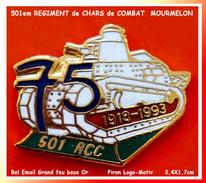 SUPER PIN´S MILITARIA : 501em REGIMENT De CHARS De COMBAT à MOURMELON 75, émail Grand Feu Base Or, PIRON LOGO-MOTIV - Militari
